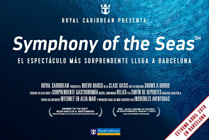 El Symphony of the Seas de Royal Caribbean navegará desde Barcelona en 2018